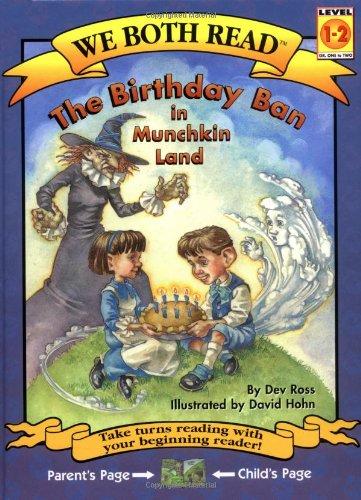 (The Birthday Ban in Munchkin Land (We Both Read))