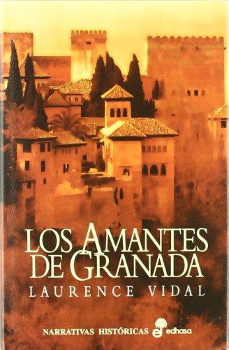 Los Amantes De Granada por Vidal, Laurence