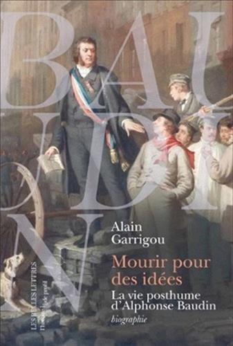 Mourir pour des idées: La vie posthume d'Alphonse Baudin