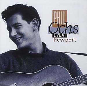 Phil Ochs Live At Newport