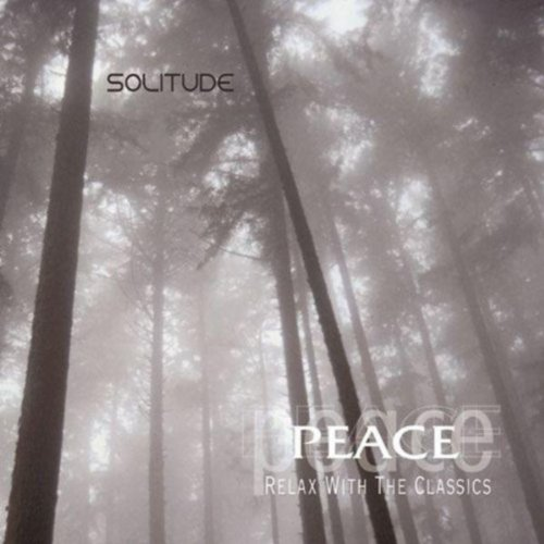 Peace Relax With The Classics Solitude
