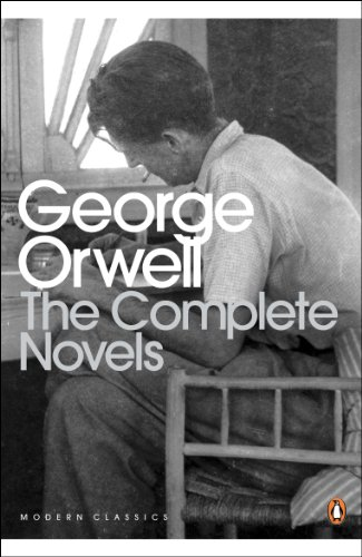 The Complete Novels of George Orwell: Animal Farm, Burmese Days, A Clergyman\'s Daughter, Coming Up for Air, Keep the Aspidistra Flying, Nineteen Eighty-Four (Penguin Modern Classics)