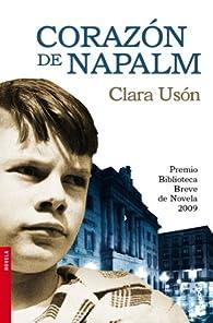 Corazón de napalm par Clara Usón Vegas