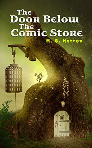 the-door-below-the-comic-store-an-urban-fantasy-story-english-edition