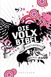 Die Volxbibel: Altes Testament Band Zwei