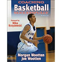 Coaching Basketball Successfully by Morgan Wootten (1-Dec-2012) Paperback