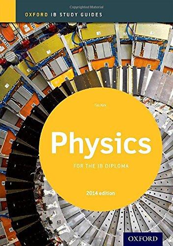 Ib study guide: physics. Con espansione online. Per le Scuole superiori (Ib Study Guides)