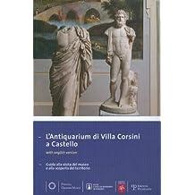 L'Antiquarium Di Villa Corsini a Castello: Guida Alla Visita del Museo E Alla Scoperta del Territorio (Piccoli, Grandi Musei, Band 22)