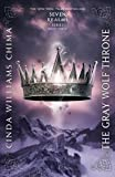 The Gray Wolf Throne (A Seven Realms Novel) (Seven Realms Novels)
