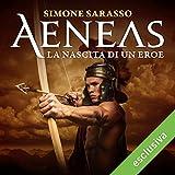 Scarica Libro Aeneas La nascita di un eroe (PDF,EPUB,MOBI) Online Italiano Gratis