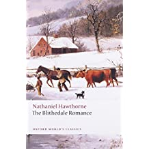 The Blithedale Romance (Oxford World's Classics) by Nathaniel Hawthorne (2009-06-25)