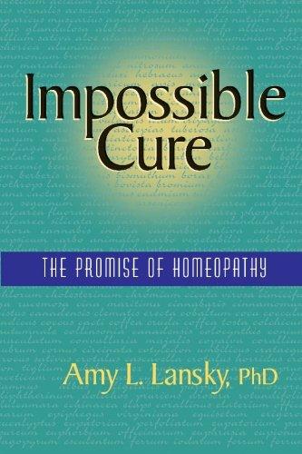 Impossible Cure: The Promise of Homeopathy gebraucht kaufen  Wird an jeden Ort in Deutschland
