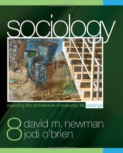 Sociology: Exploring the Architecture of Everyday Life Readings