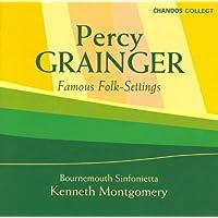 Grainger: Famous Folk Settings