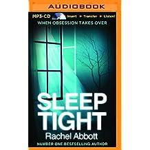 Sleep Tight by Rachel Abbott (2016-01-12)