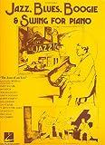 Jazz Blues Boogie et Swing : pour piano