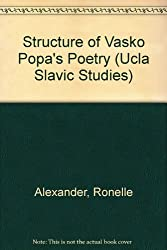 The Structure of Vasko Popa's Poetry