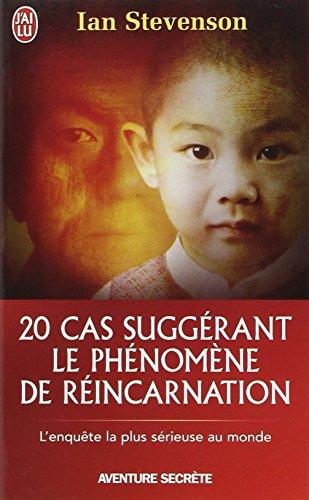 20 cas suggérant le phénomène de réincarnation