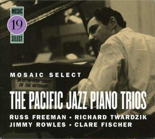 Mosaic Select: Russ Freeman / Pacific Jazz Piano