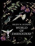 Helen M. Stevens' World of Embroidery