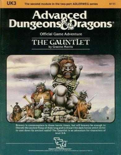 The Gauntlet (Advanced Dungeons & Dragons Module UK3) by Graeme Morris (1984-04-02) par Graeme Morris