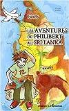 Les Aventures de Philibert au Sri Lanka