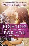 Fighting for You (Danvers Novels)