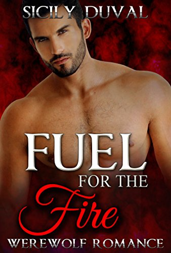 fuel-for-the-fire-paranormal-romance-series-new-adult-suspense-werewolf-shifter-stories-new-adult-co