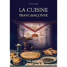 La Cuisine Franc-Maçonne