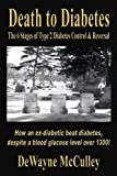 Image de Death to Diabetes -- The 6 Stages of Type 2 Diabetes Control & Reversal (English Edition)