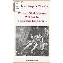 William Shakespeare, «Richard III»