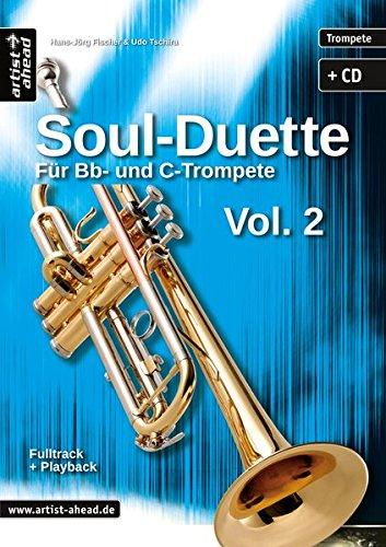 Soul-Duette für Trompete - Vol. 2: Für Bb- und C-Trompete (inkl. Audio-CD)