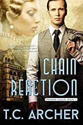 Chain Reaction: Volume 1 (Phenom League) by T. C. Archer (2014-03-23)