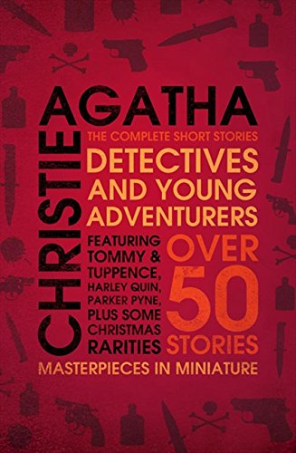 Detectives And Young Adventurers: The Complete Short Stories por Agatha Christie