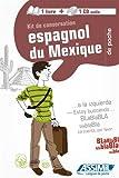 Espagnol du Mexique. Con CD Audio