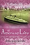 The American Lady (The Glassblower Trilogy Book 2) by Petra Durst-Benning