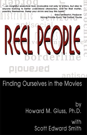 Reel People: Finding Ourselves in the Movies by Howard M Gluss (December 12,2000)