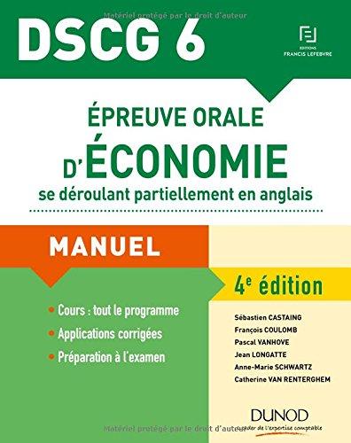 DSCG 6 - Épreuve orale d'économie se déroulant partiellement en anglais - 4e éd.: Manuel par Sébastien Castaing