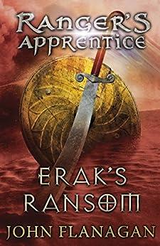 Erak's Ransom (Ranger's Apprentice Book 7) by [Flanagan, John]