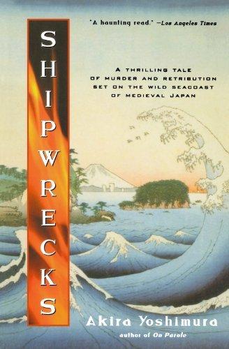 Shipwrecks (Harvest Book) by Akira Yoshimura (2000-02-15)