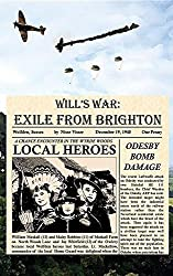 Will's War: EXILE FROM BRIGHTON