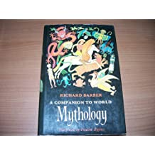 A Companion to World Mythology