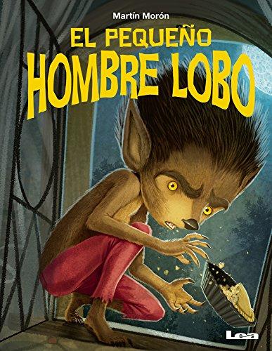 El Pequeño Hombre Lobo (MIS Cuentos) por Martin Moron
