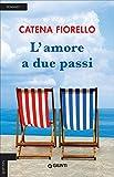 Scarica Libro L amore a due passi (PDF,EPUB,MOBI) Online Italiano Gratis