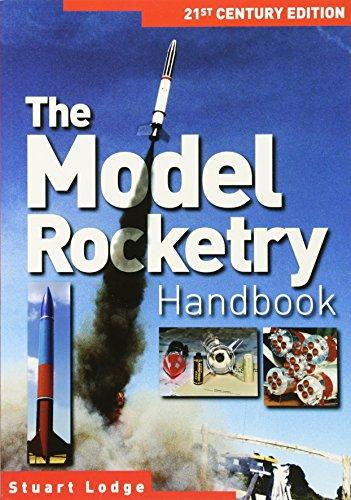 The Model Rocketry Handbook: 21st Century Edition por Stuart Lodge