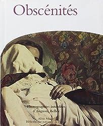 Obscénités, photographies interdites d'Auguste Belloc