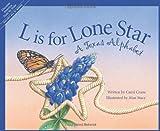 L is for Lone Star: A Texas Alphabet (Sleeping Bear Press alphabet books)