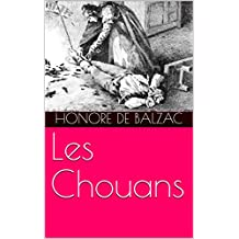 Les Chouans (Annotated) (French Edition)