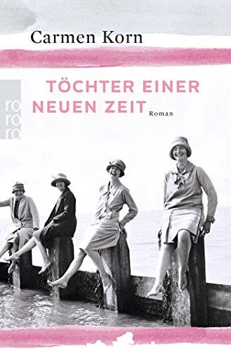 Produktbild Töchter einer neuen Zeit (Jahrhundert-Trilogie, Band 1)