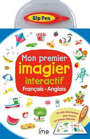 Mon premier imagier interactif français/anglais : Avec un stylo interactif